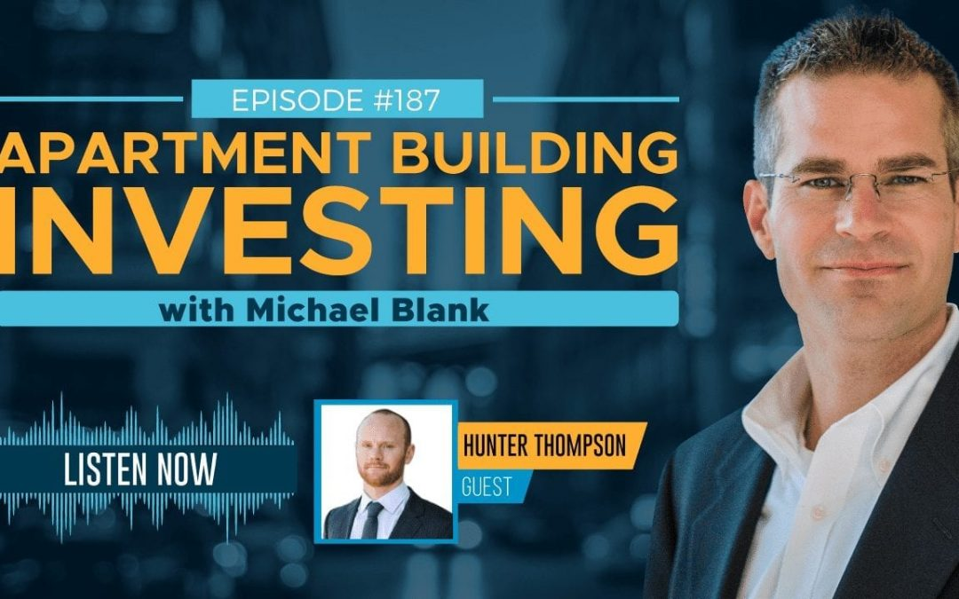 Raise Capital for Real Estate Through Content Creation – With Hunter Thompson